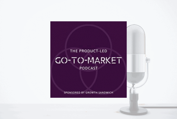 The Product Led Go To Market Podcast - Prospecting Like A Boss 10