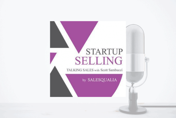 Startup Selling Podcast: Signals, Places & Intent: Using Data Insights to Find Your Target Prospects 7