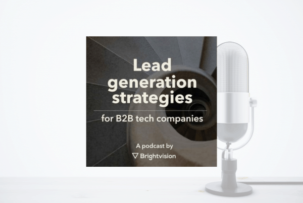 Lead Generation Strategies for B2B Tech Companies: How to succeed with your outbound marketing 5