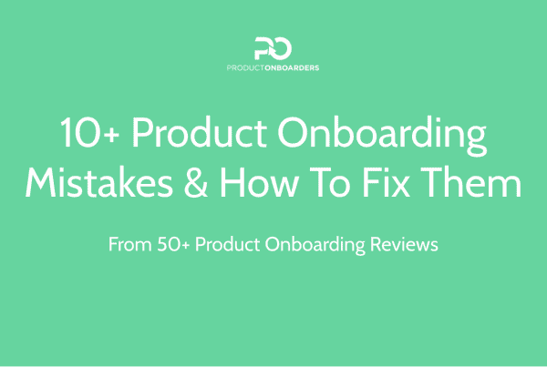 10+ Product Onboarding Mistakes & How To Fix Them - SaaStock Ljubljana 4