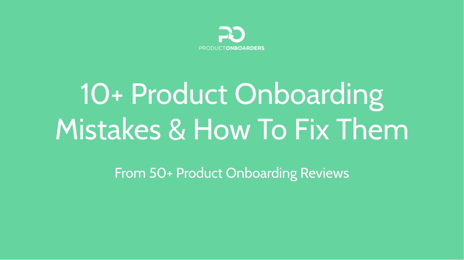 10+ Product Onboarding Mistakes & How To Fix Them - SaaStock Ljubljana 2